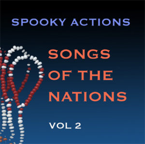 Spooky Actions Songs of The Nations Volume Two with Bruce Arnold and John Gunther