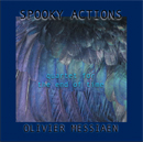 Spooky Actions Oliver Messiaen Quartet for the End of Time with Bruce Arnold and John Gunther
